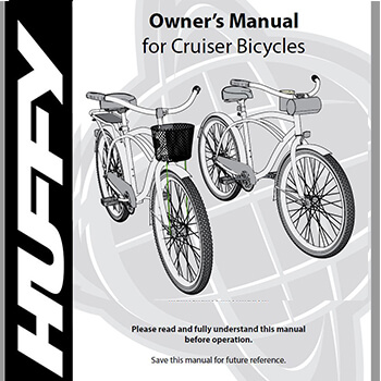 Huffy Cruiser Bicycles Owner's Manual
